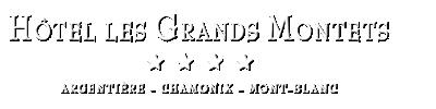 Hotel Grands Montets